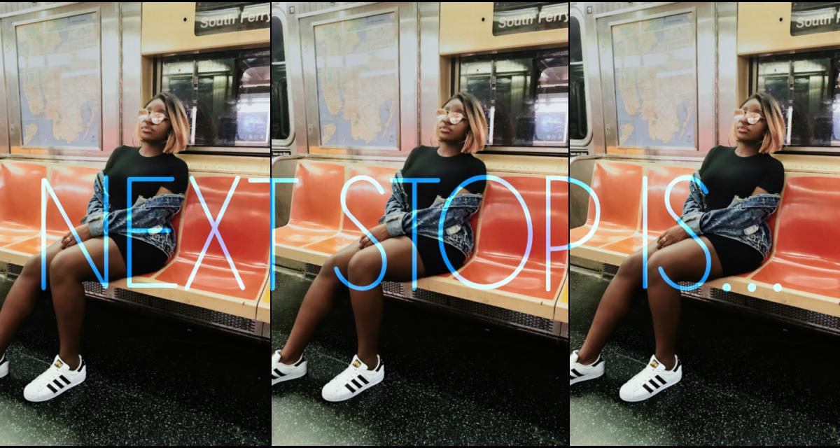 NEXT STOP IS…